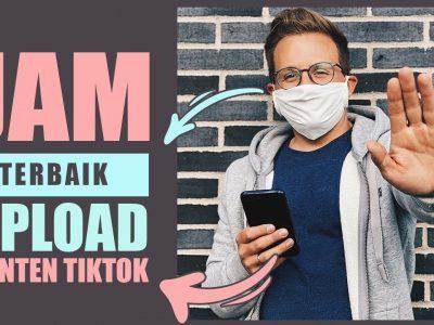 Jam FYP Tiktok 2021 Jadi Cara Mudah Masuk FYP di Tik Tok